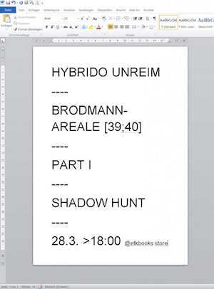 Brodmann-Areale[39, 40]. Part I, Shadows.