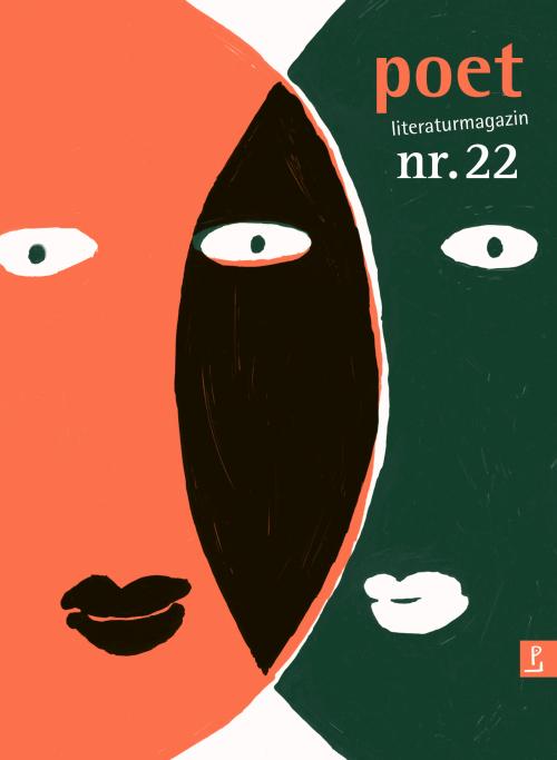 Poet Magazin des Poetenladens, Ausgabe 22, Frühjahr 2017